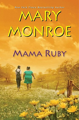 Mama Ruby By Monroe, Mary