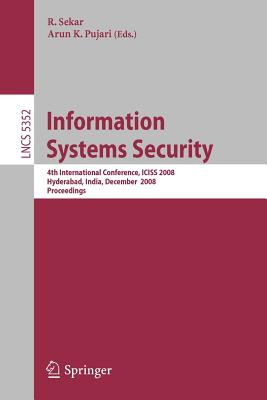 Information Systems Security By Sekar, R. (EDT)/ Pujari, Arun K. (EDT)